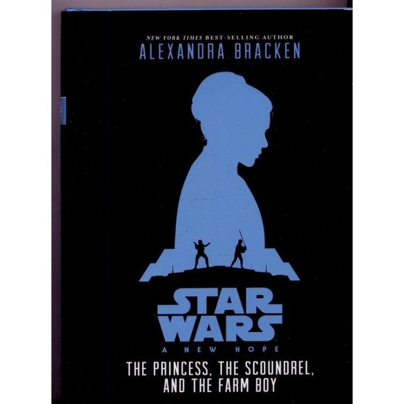 STAR WARS A NEW HOPE The Princess, The Scoundrel,